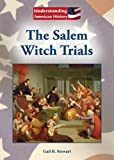 The Salem Witch Trials (Understanding American History)