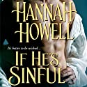 If He's Sinful: Wherlocke (       UNABRIDGED) by Hannah Howell Narrated by Ashford MacNab