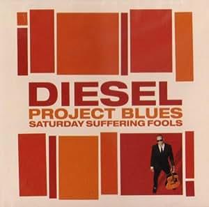 Project Blues: Saturday Suffering Fools