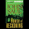House of Reckoning (       UNABRIDGED) by John Saul Narrated by Angela Dawe