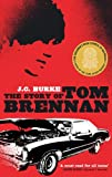 img - for The Story Of Tom Brennan book / textbook / text book