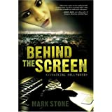Behind the Screen: Hacking Hollywood ~ Mark Stone