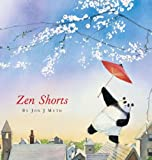 Zen Shorts (Caldecott Honor Book) (0439339111) by Muth, Jon J