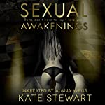 Sexual Awakenings: The Complete Set | Kate Stewart