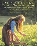 img - for The Herbalist's Way: The Art and Practice of Healing with Plant Medicines book / textbook / text book