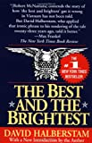 The Best and the Brightest/20th Anniversary Edition (0449908704) by Halberstam, David