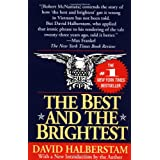 The Best and the Brightest ~ David Halberstam