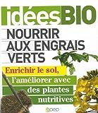 echange, troc Tanguy Maldore - Nourrir aux engrais verts