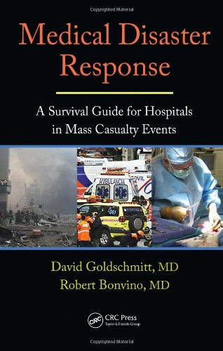 Medical Disaster Response: A Survival Guide for Hospitals...