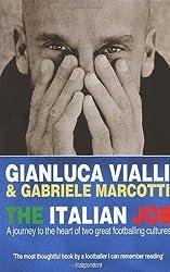 By Gianluca Vialli - The Italian Job (New Ed)