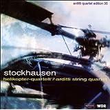 "Stockhausen: Helikopter Streichquartett (""Helicopter"" String Quartet) (Arditti Quartet Edition, Vol. 35)"