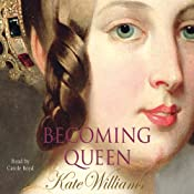 Becoming Queen | [Kate Williams]