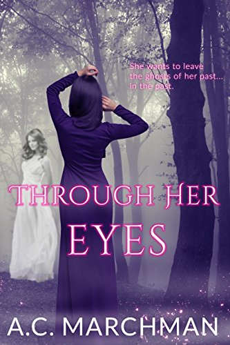 Through Her Eyes (Ac Marchman compare prices)
