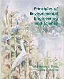 Principles of Environmental Engineering and Science (McGraw-Hill Series in Civil and Environmental Engineering)