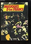 Musique d'en France. Guide des musiqu...