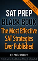 SAT Prep Black Book: The Most Effective SAT Strategies Ever Published (English Edition)