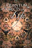 Quantum Aspects of Life