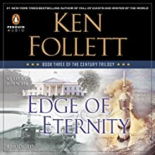 Edge of Eternity: Book Three of The Century Trilogy (       ABRIDGED) by Ken Follett Narrated by John Lee