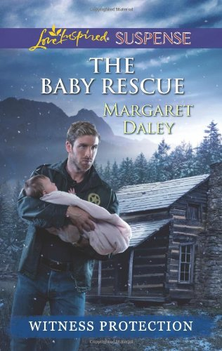 The Baby Rescue (Love Inspired Suspense\Witness Protectio) front-563018