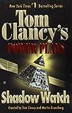 Shadow Watch (Tom Clancy's Power Plays, Book 3)