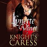 Knight's Caress   Lynette Vinet