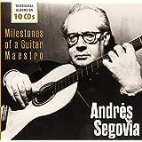 Andres Segovia/ Milestone of a Guitar Maestro