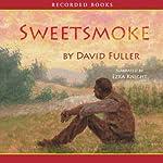 Sweetsmoke   David Fuller