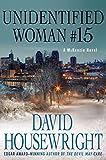 Unidentified Woman #15: A McKenzie Novel (Mac McKenzie series)