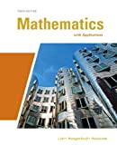 Mathematics with Applications (10th Edition) (Lial/Hungerford/Holcomb)