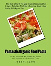 Fantastic Organic Food Facts Get All The Support And Guidance You Need To Be A Success At Utilizing