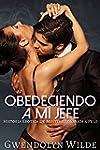 Obedeciendo A Mi Jefe (Historia Er�ti...