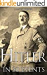 Biography: Adolf Hitler: His Life In...