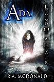 Ada: Legend of a Healer