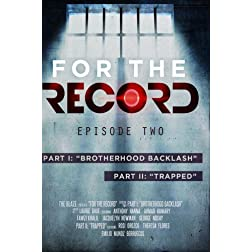 GLENN BECK PRESENTS:  FOR THE RECORD, EPISODE TWO
