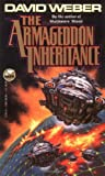 The Armageddon Inheritance (0671721976) by David Weber