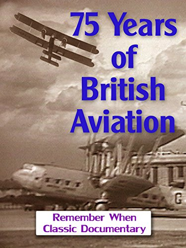 75 Years of British Aviation
