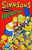 Simpsons Comics: Spectacular (Simpsons Comics)