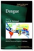 Dengue (Tropical Medicine Science and Practice)