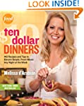 Ten Dollar Dinners: 140 Recipes & Tip...