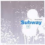 echange, troc Richard Bartz - Subway