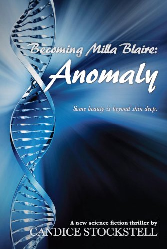 Becoming Milla Blaire: Anomaly