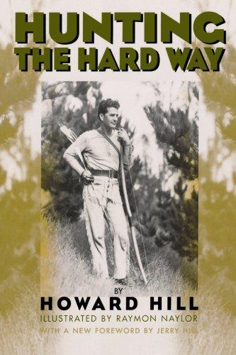 Hunting the Hard Way