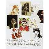 Femmes du mondepar Titouan Lamazou