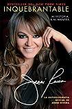 Inquebrantable: Mi Historia, A Mi Manera (Atria Espanol) (Spanish Edition) by Rivera, Jenni (2013) Paperback