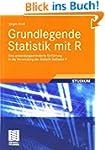 Grundlegende Statistik Mit R: Eine An...