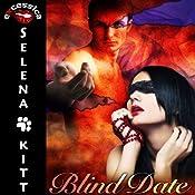 Blind Date | [Selena Kitt]