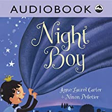 Night Boy Audiobook by Anne Laurel Carter Narrated by  Iambik Productions