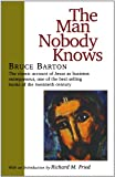img - for The Man Nobody Knows book / textbook / text book