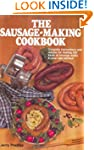 The Sausage-Making Cookbook: Complete...