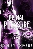 Primal Pleasure: Pendragon Gargoyles, Book 3